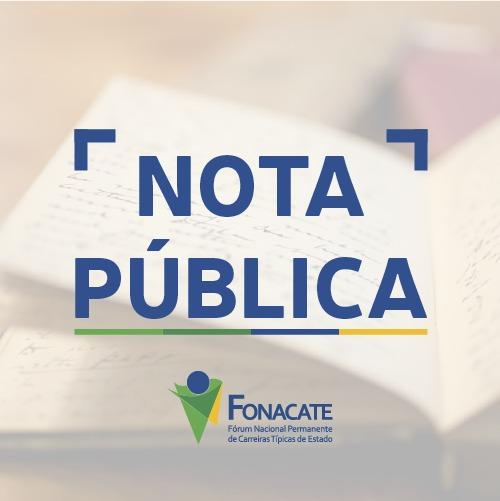 """NOTA PÚBLICA  - Fonacate se manifesta contra fim do """"voto de qualidade"""" do CARF"""