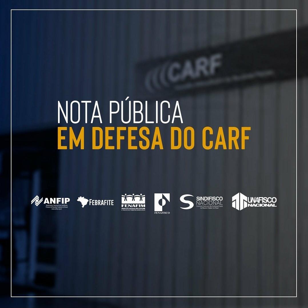 Entidades do Fisco dos entes Federados protestam contra fim do voto de qualidade do Carf