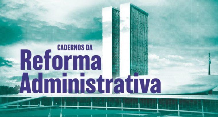 Fonacate lança Cadernos da Reforma Administrativa