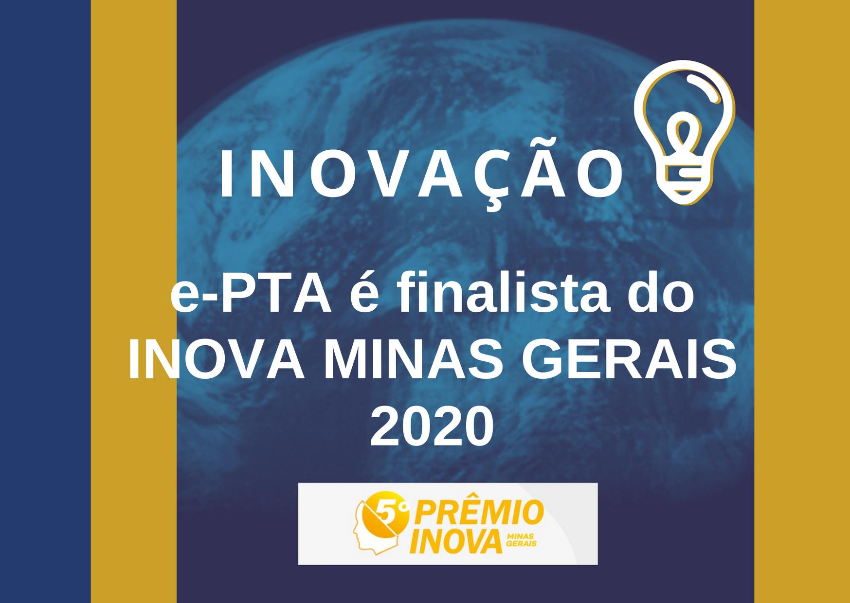 Sistema desenvolvido por Auditores Fiscais e servidores fazendários é finalista do Prêmio Inova Minas Gerais 2020