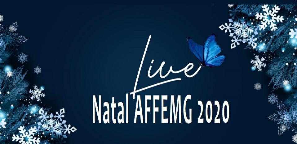 Vem aí: a live solidária Natal AFFEMG 2020