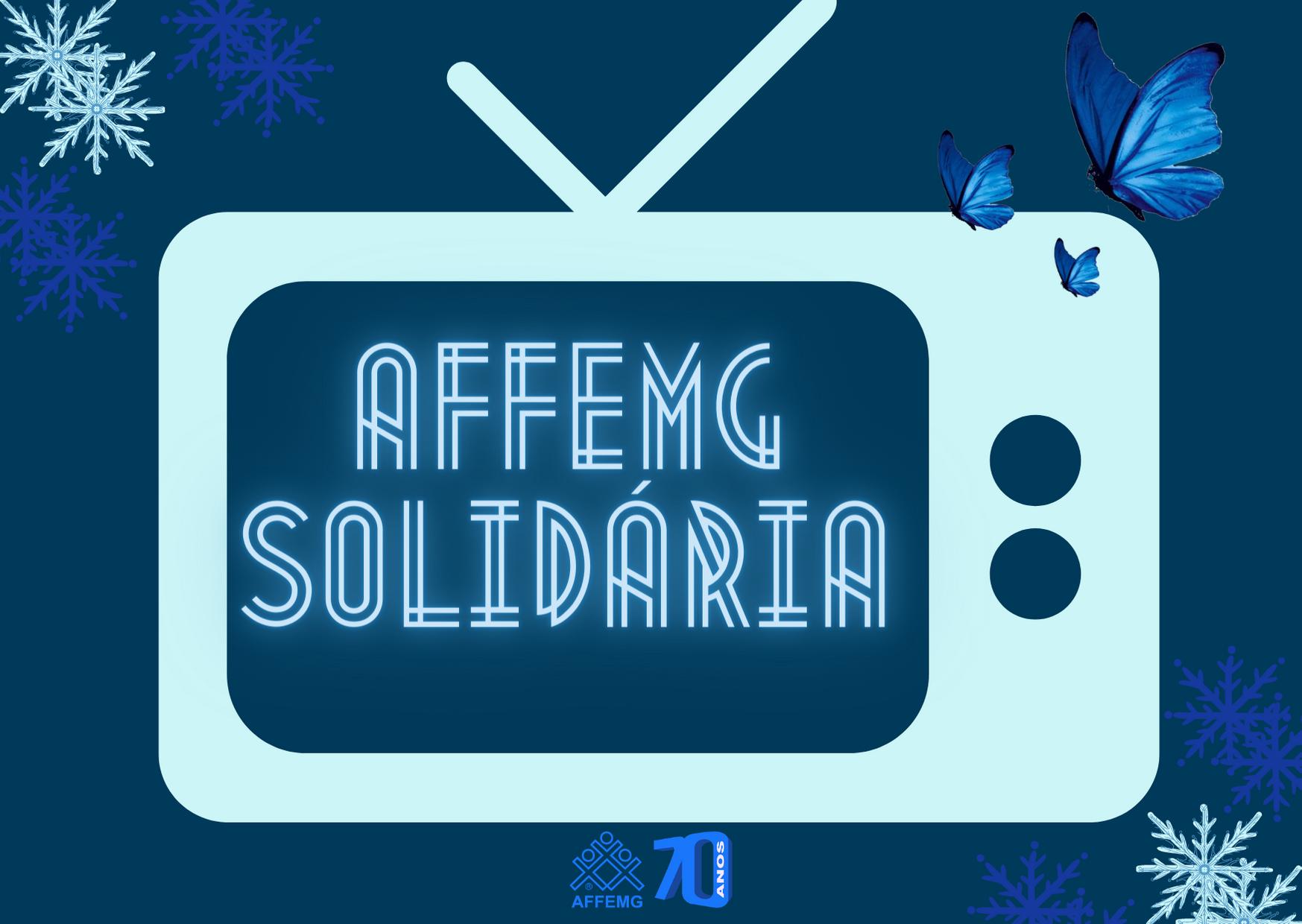 Ação solidária da AFFEMG ganha destaque na mídia de todo o Estado.