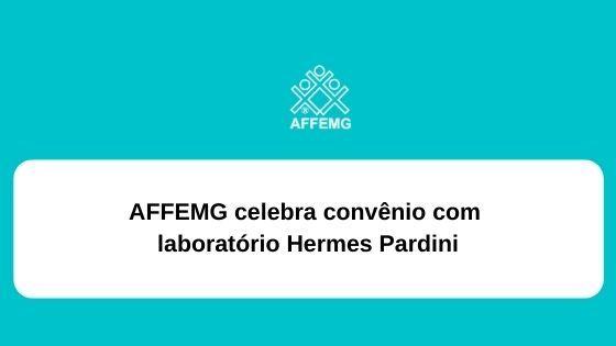 AFFEMG celebra convenio com laboratório Hermes Pardini