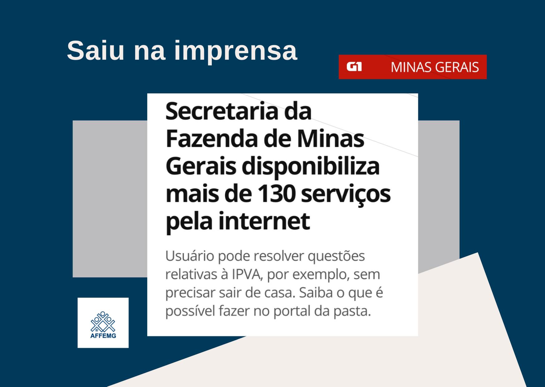 Mais de 130 serviços ofertados pela Secretaria de Estado da Fazenda de Minas Gerais agora estão disponíveis na internet