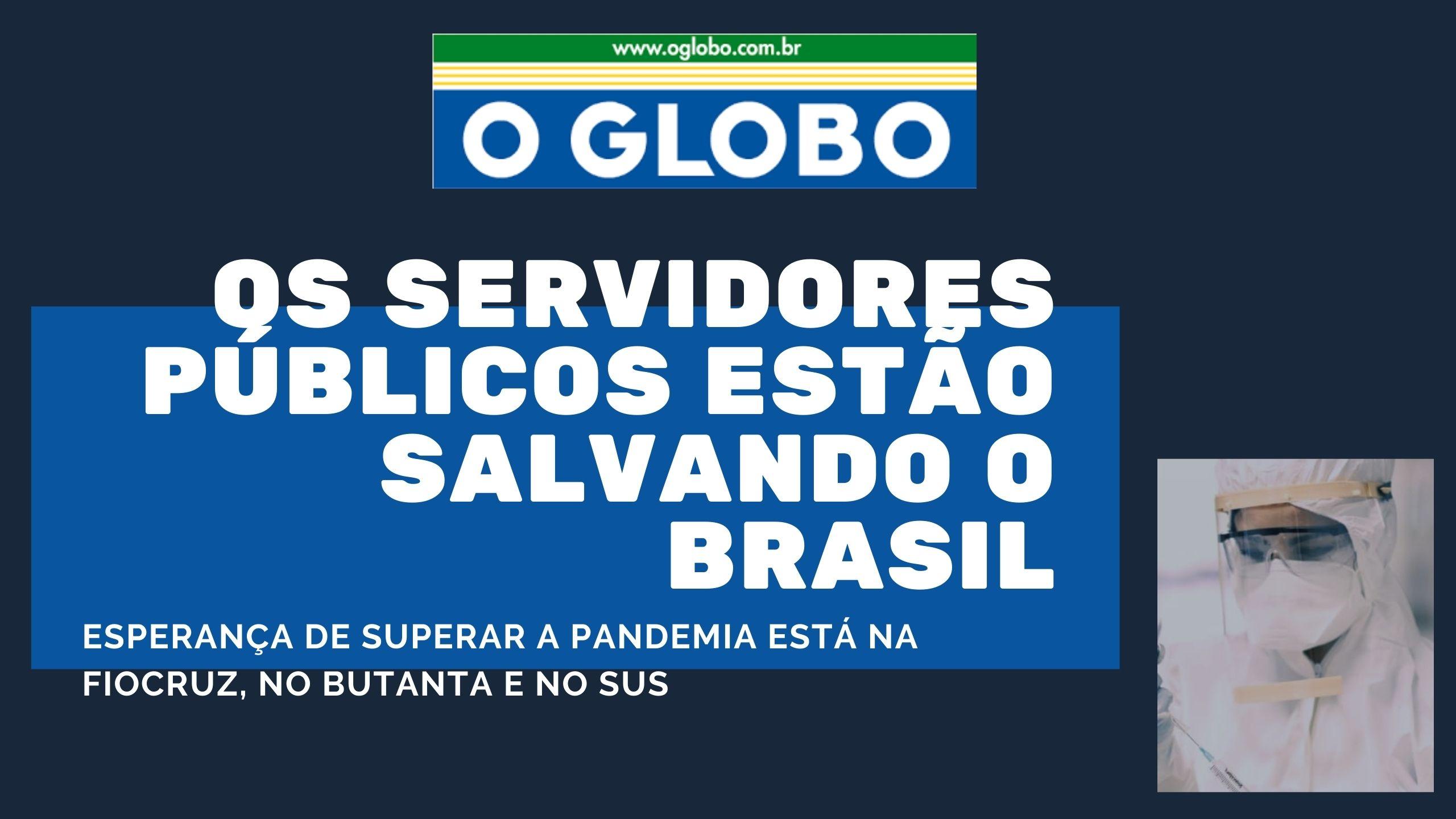 Os Servidores Públicos Estão Salvando O Brasil