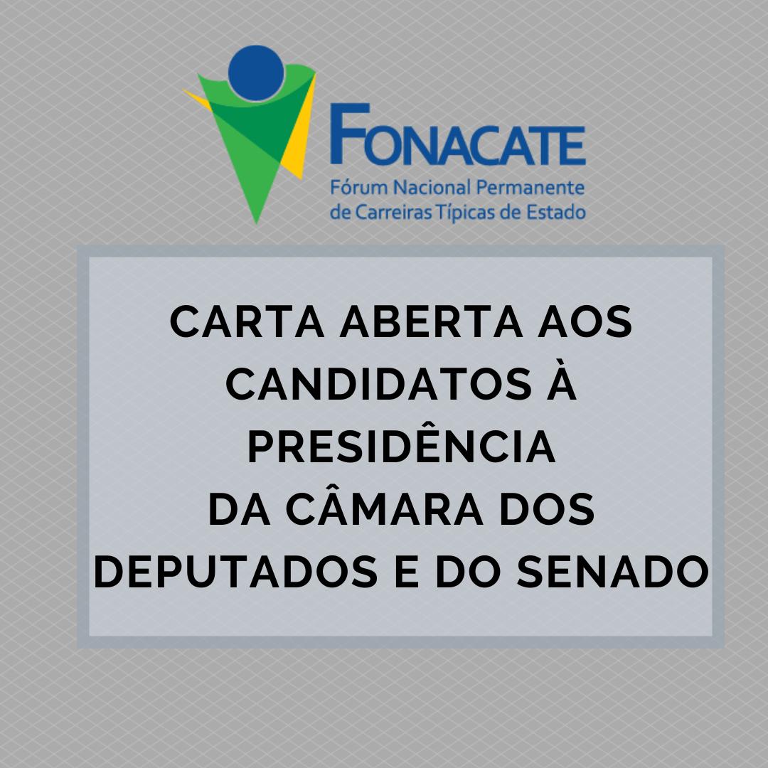 Fonacate divulga carta aos candidatos à presidência da Câmara dos Deputados e do Senado Federal