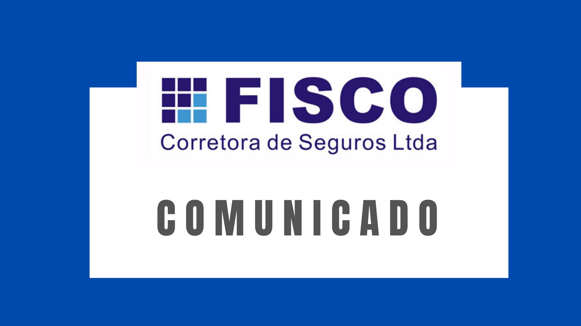 Comunicado: Fisco Corretora