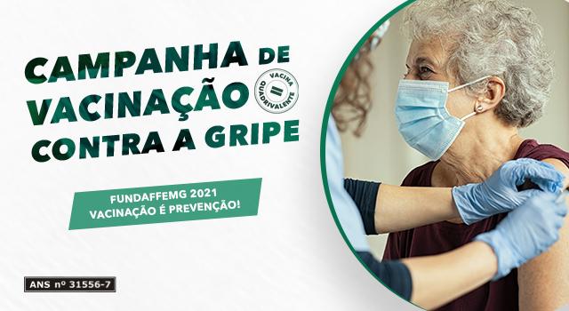 Campanha de Vacinação Contra a Gripe 2021 FUNDAFFEMG