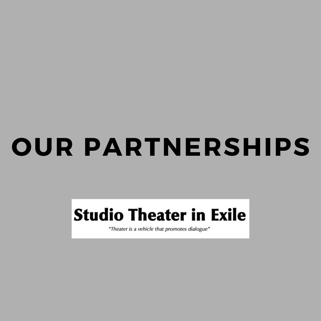 Studio Theater in Exile's Partnerships