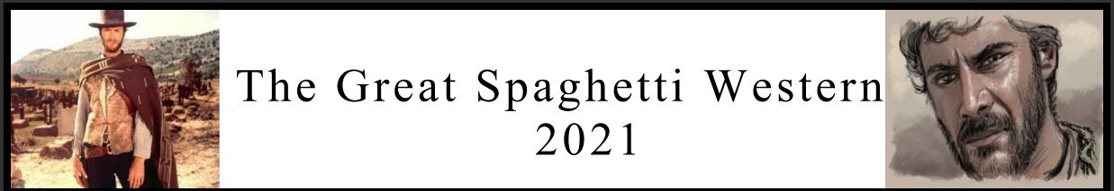The Great Spaghetti Western 2021