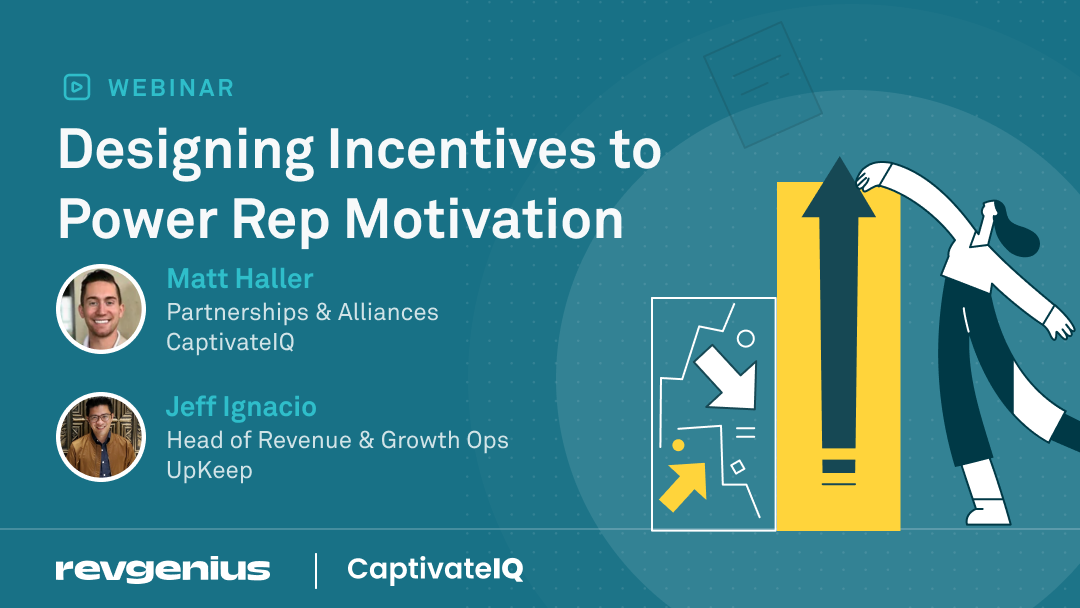 """banner for the """"designing incentives to power rep motivation"""" webinar featuring Jeff Ignacio and Matt Haller"""