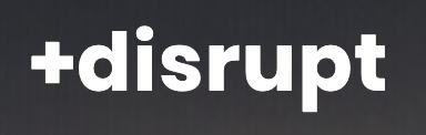 +disrupt