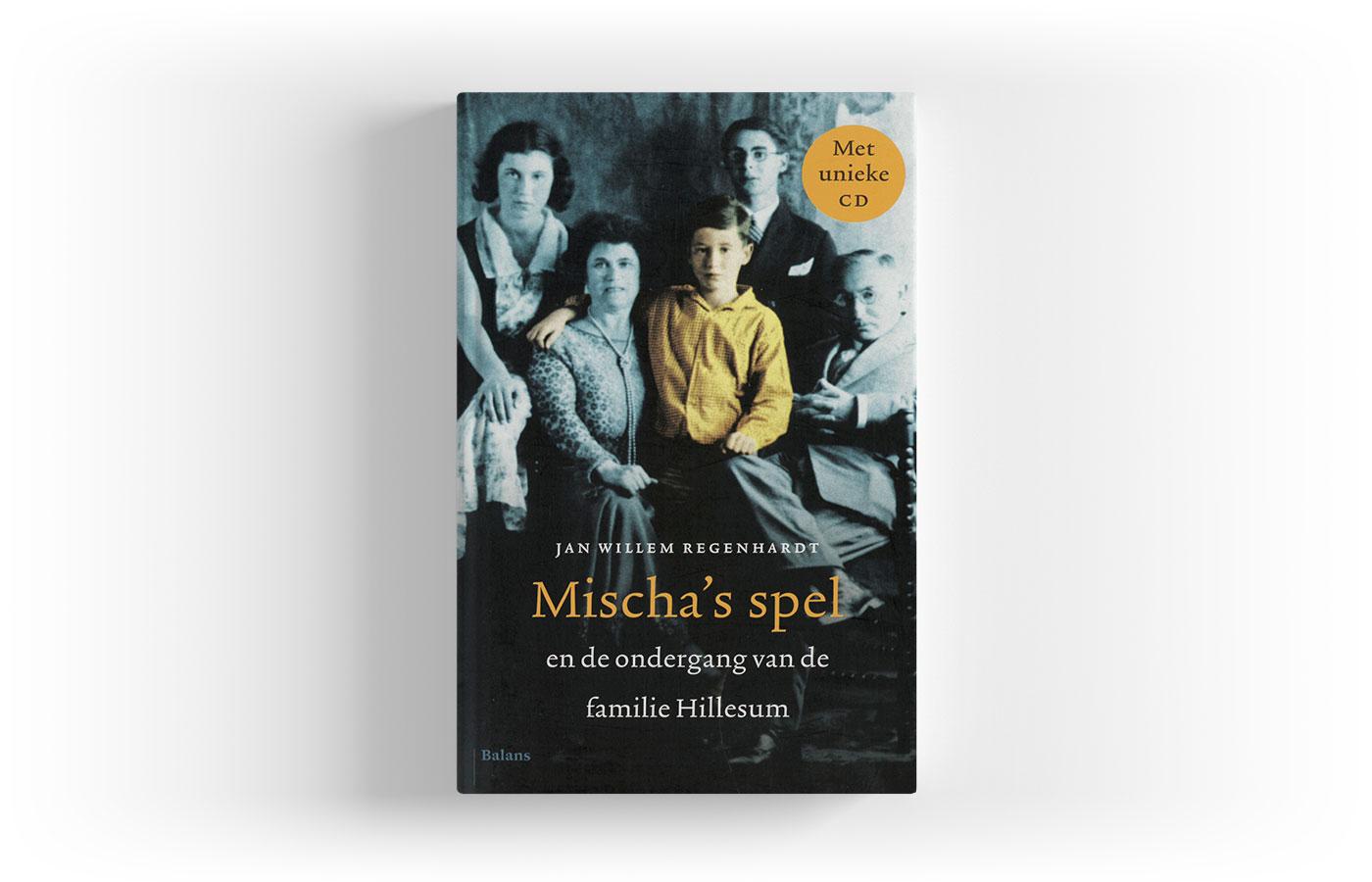 Mischa's spel en de ondergang van de familie Hillesum