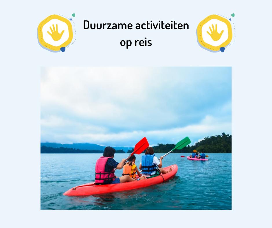 Duurzame activiteiten op reis
