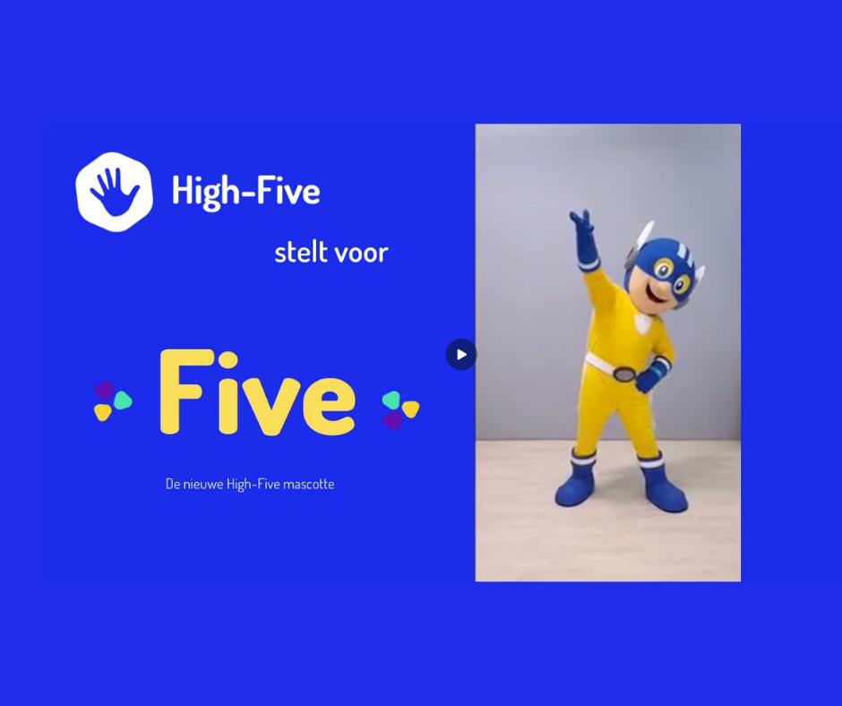 Maak kennis met 'Five'!