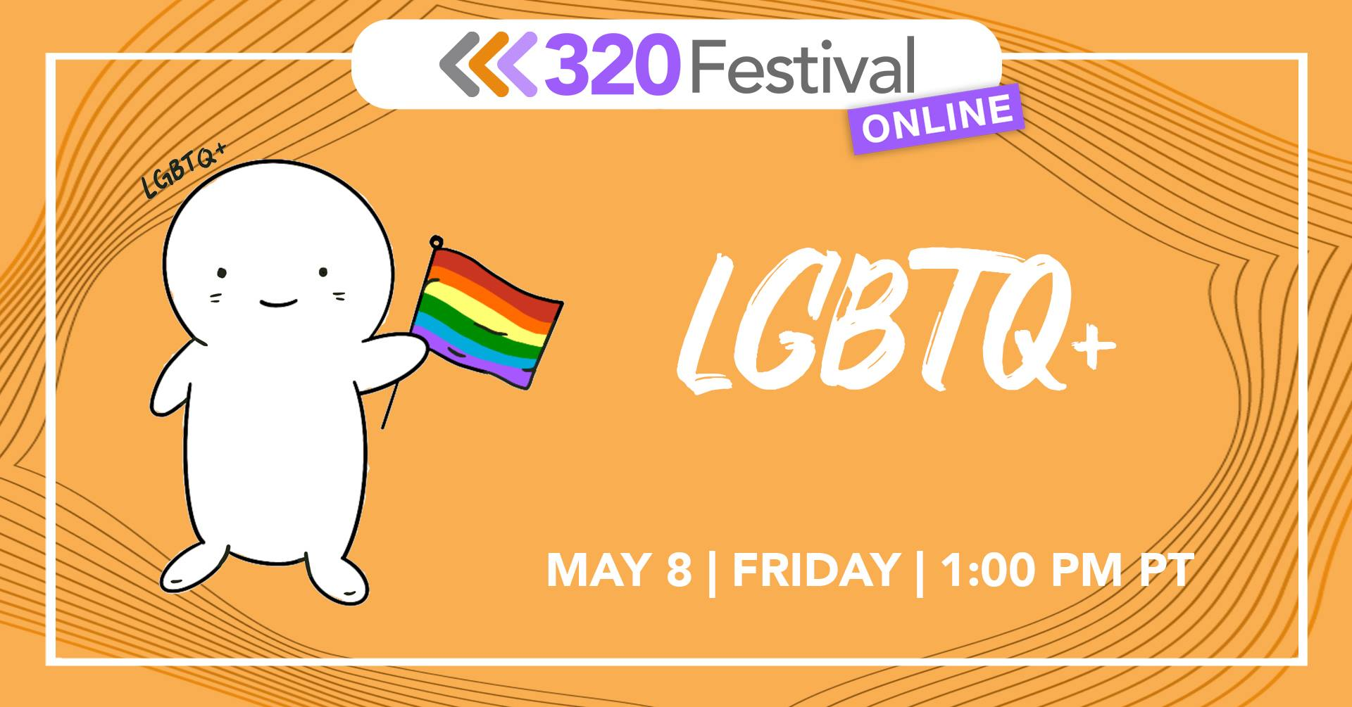 LGBTQ+ and Mental Health / 320 Festival