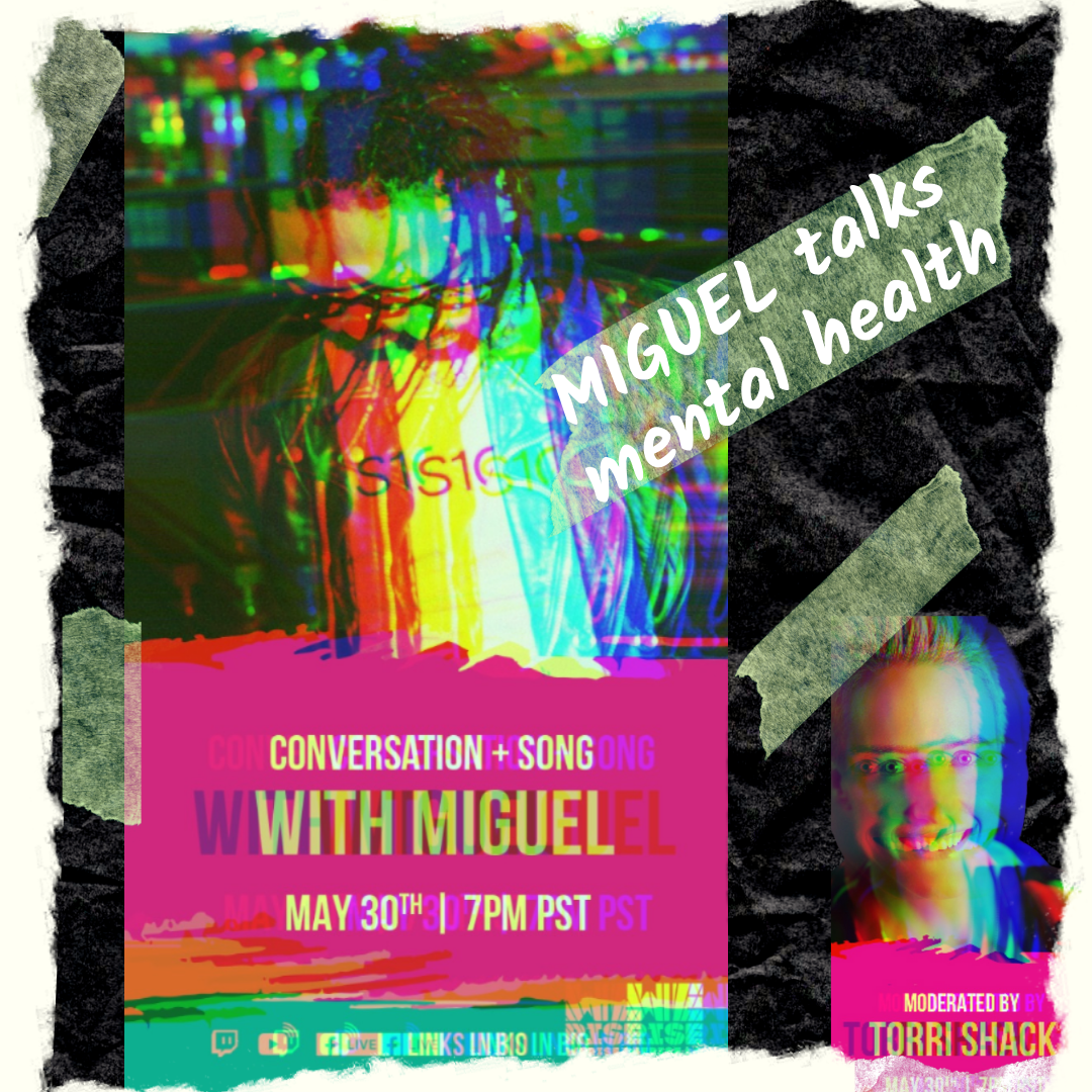 Mental Health Conversation + Song with MIGUEL!