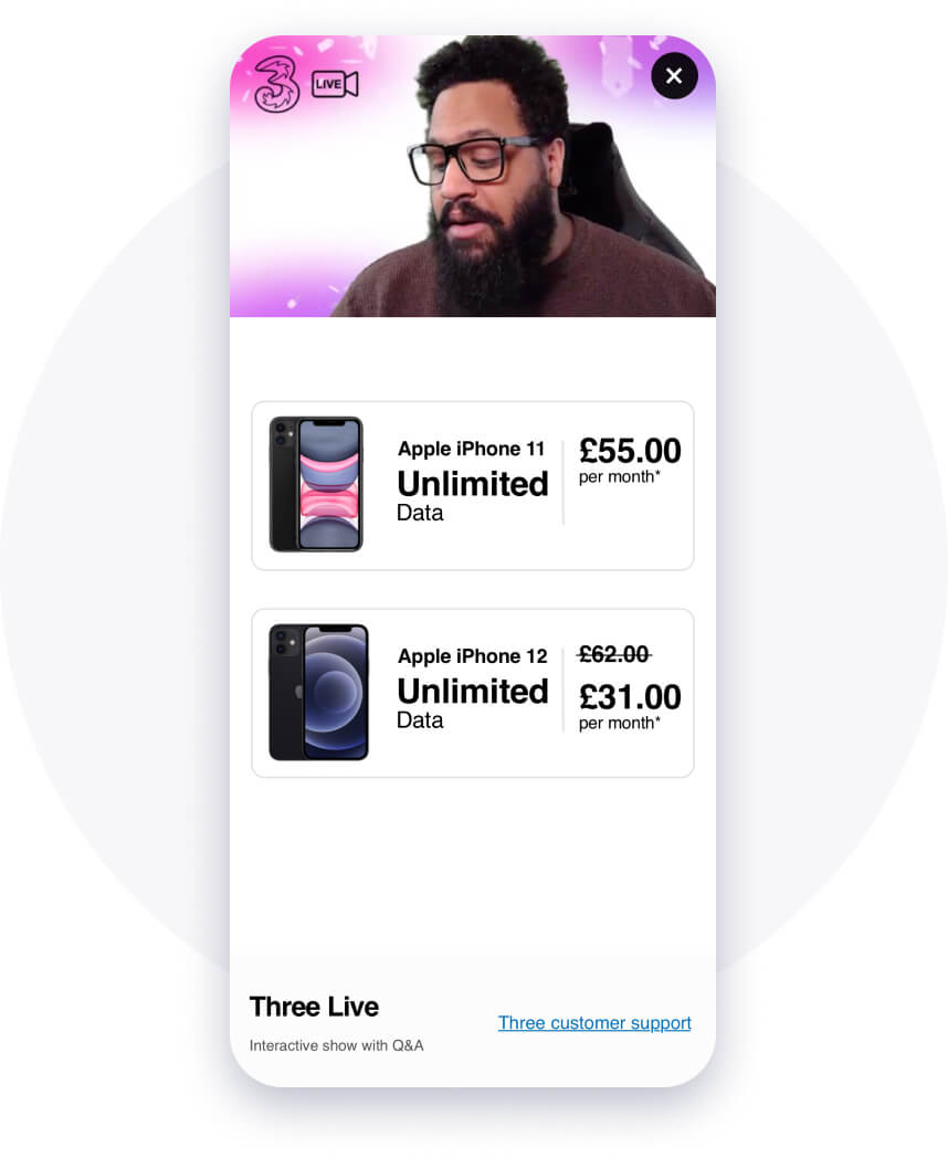 Real-time conversions and data collection with shoppable items on the Three app