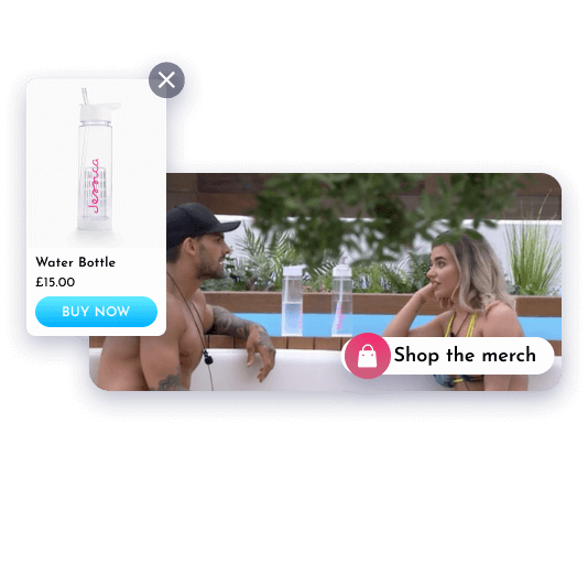 Interactive video layers with shoppable items on the Love Island app
