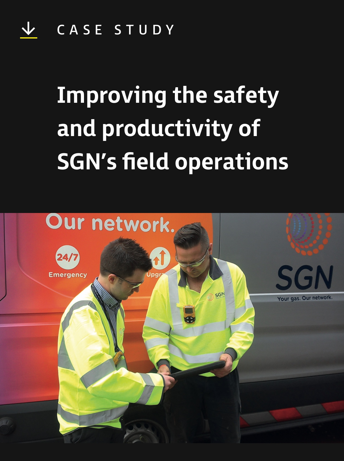 Improving the safety and productivity of SGN's field operations