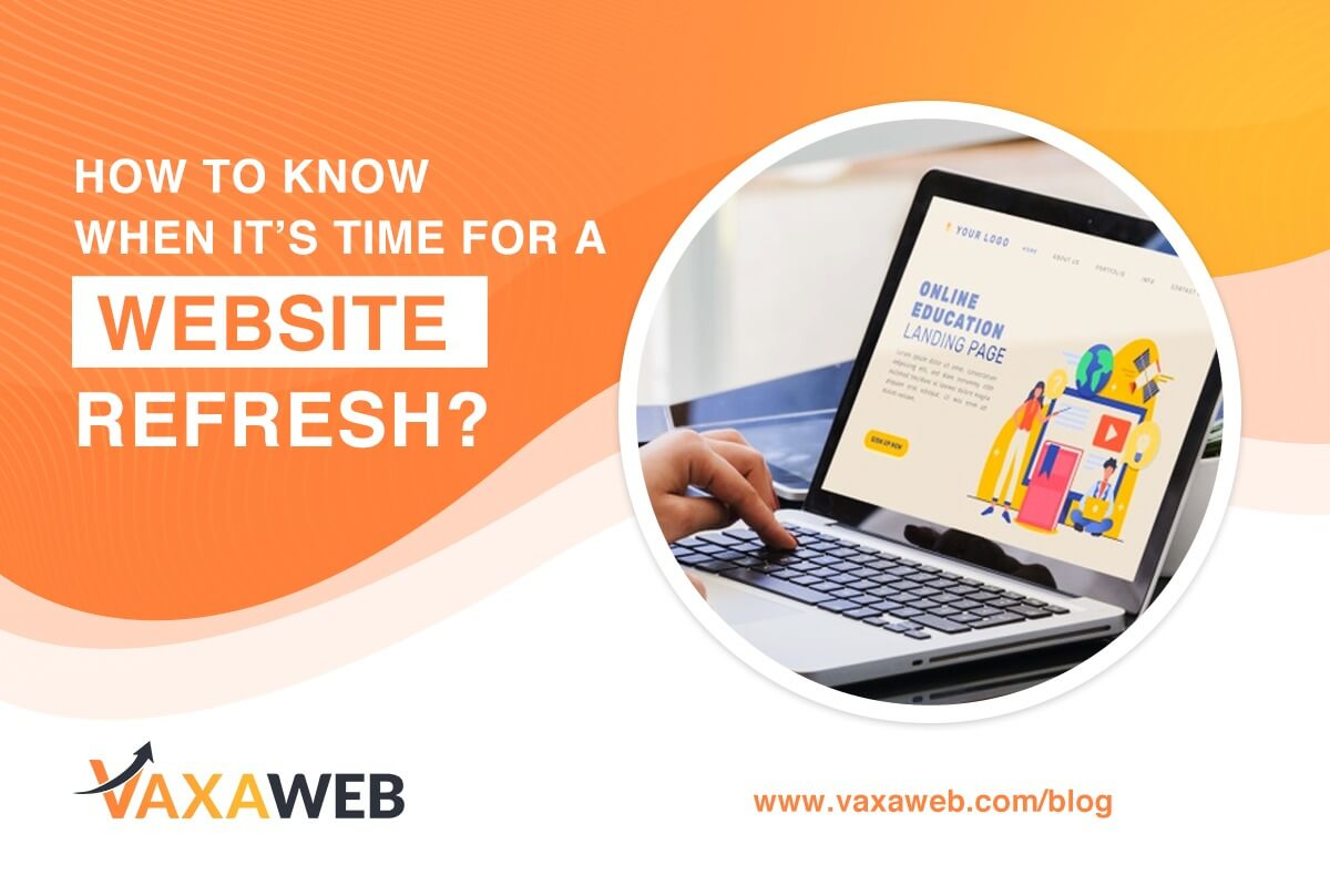 How to Know When It is Time for a Website Refresh