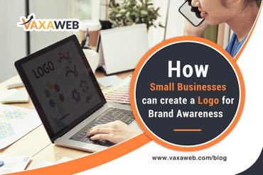 How Small Businesses Can Create a Logo for Brand Awareness?