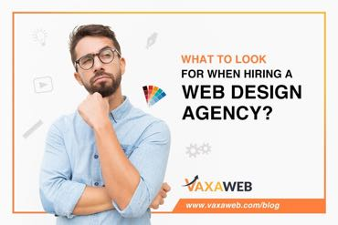 What to look for when hiring a Web Design Agency?