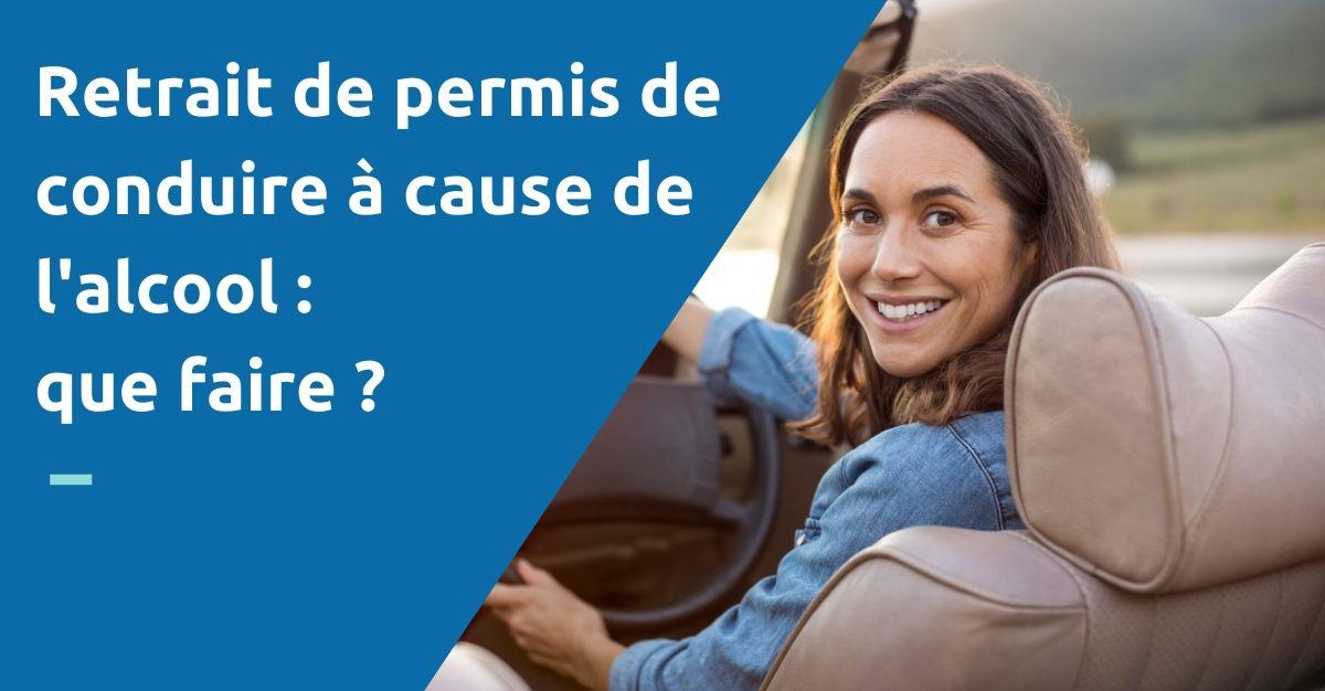retrait permis de conduire à cause alcool