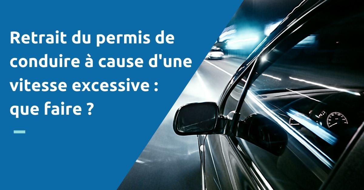 retrait du permis de conduire à cause d'une grande vitesse