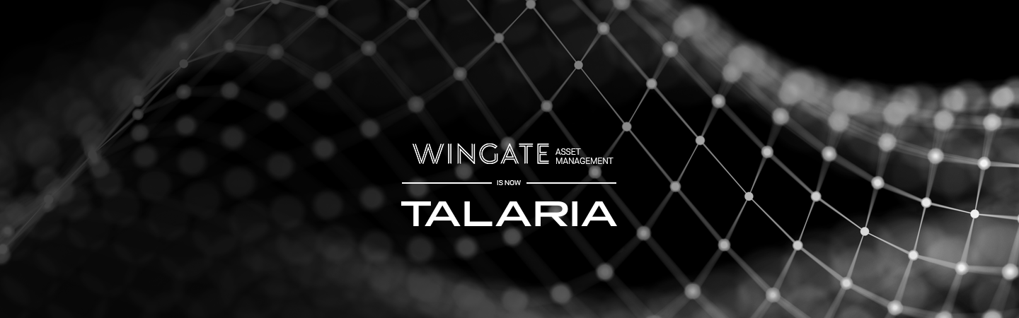 Wingate Asset Management is now 'Talaria'