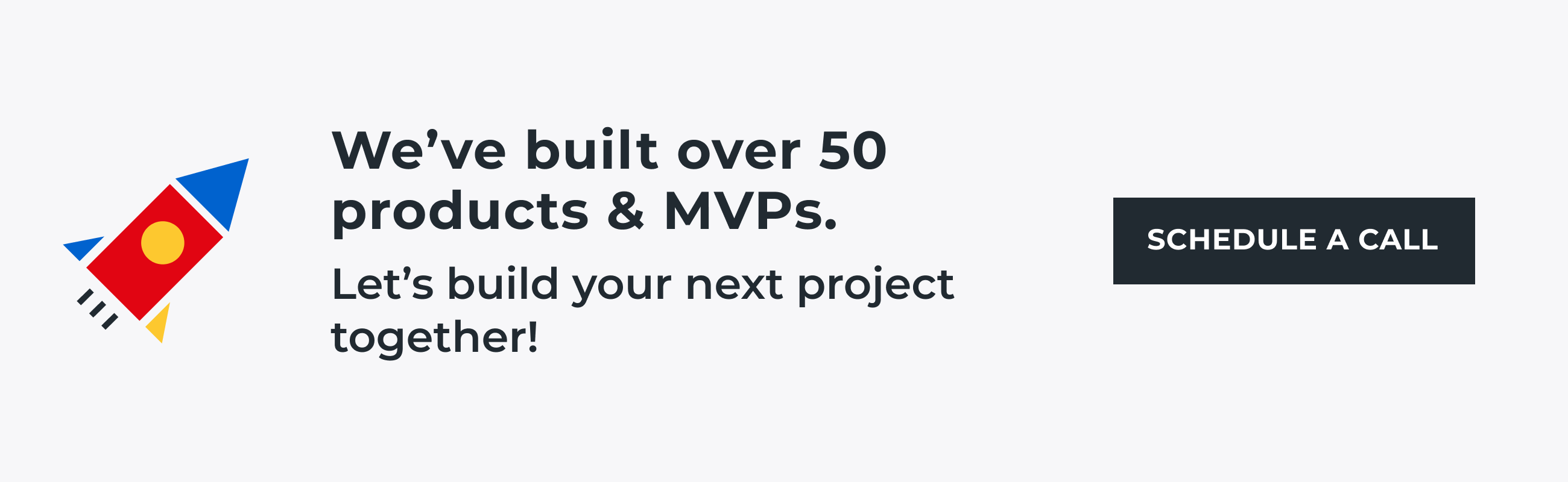 we built over 50 MVPs