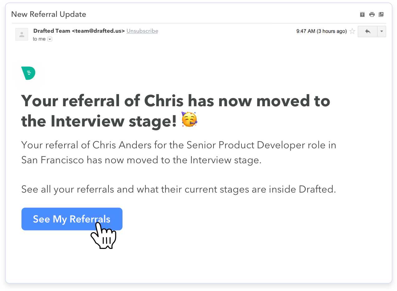 Image of how an employee gets notified of a referral moving stages in Drafted