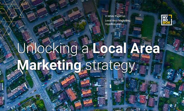 Unlocking a Local Area Marketing Strategy - MyAdbox