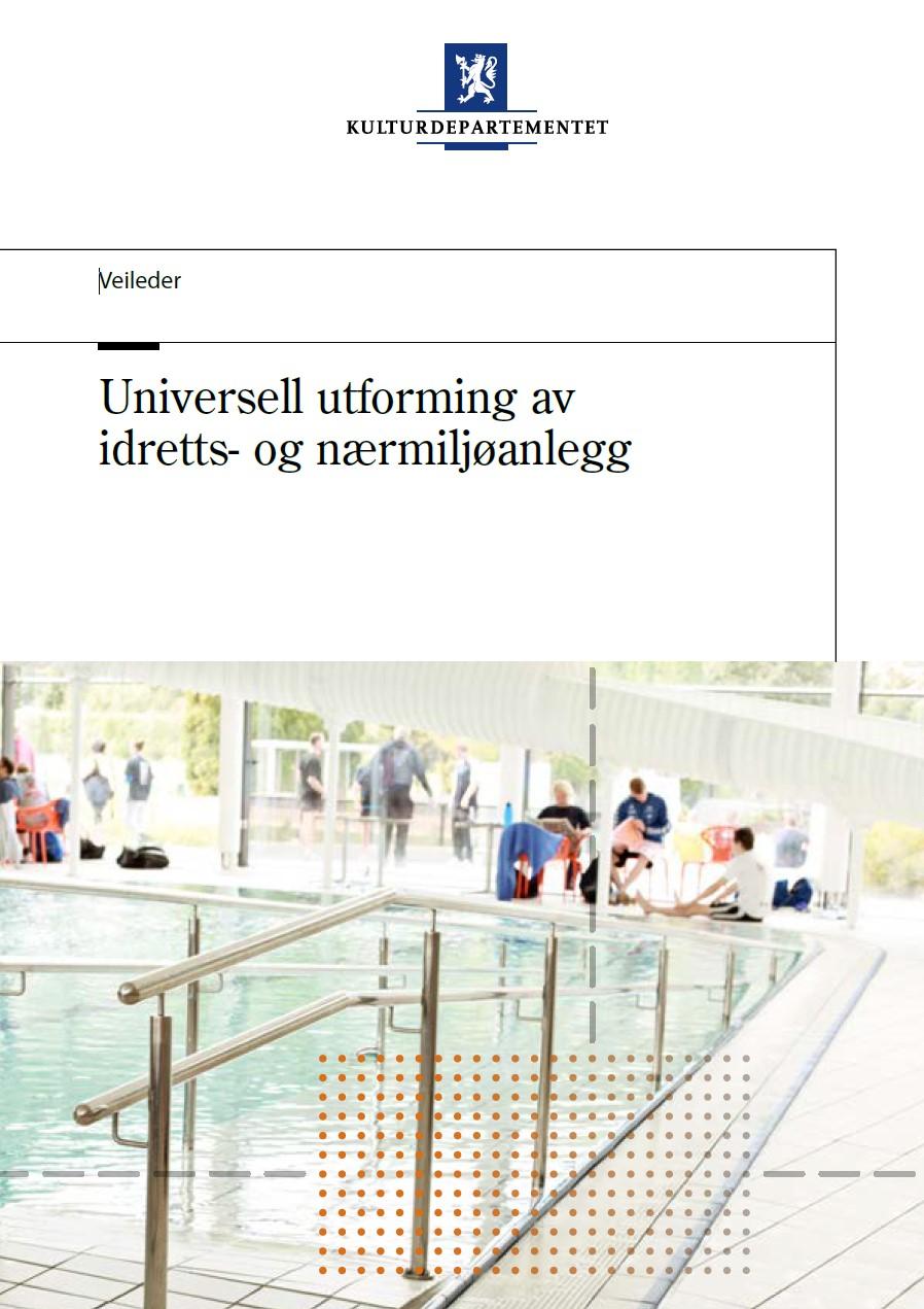 Universell utforming av idretts- og nærmiljøanlegg (2012)