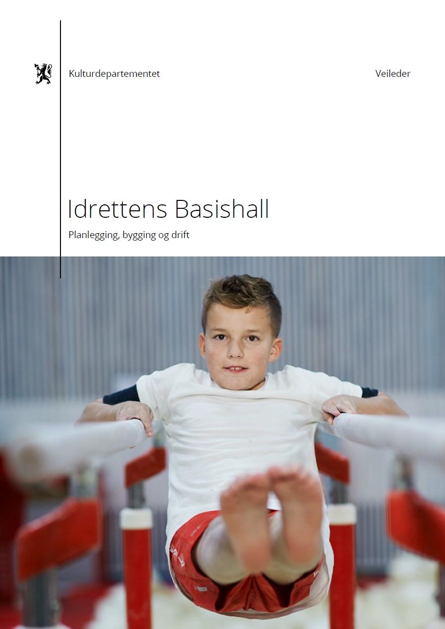 Idrettens basishall. Planlegging, bygging og drift (2017)