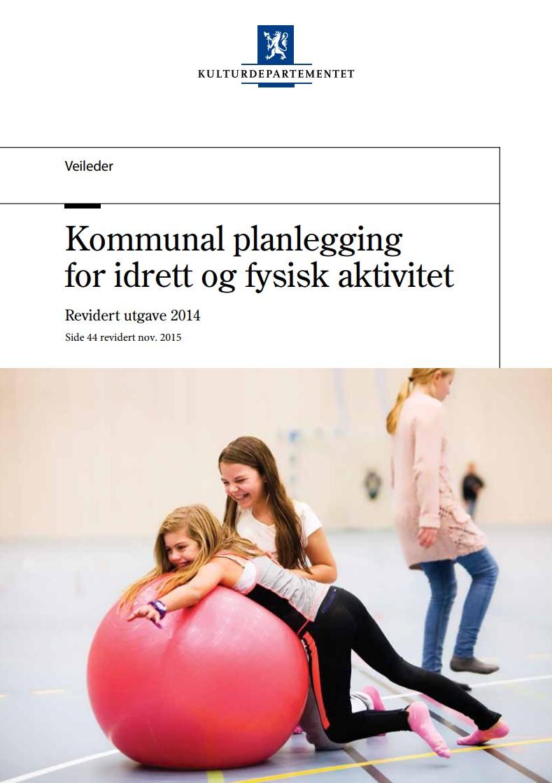 Kommunal planlegging for idrett og fysisk aktivitet (2014)