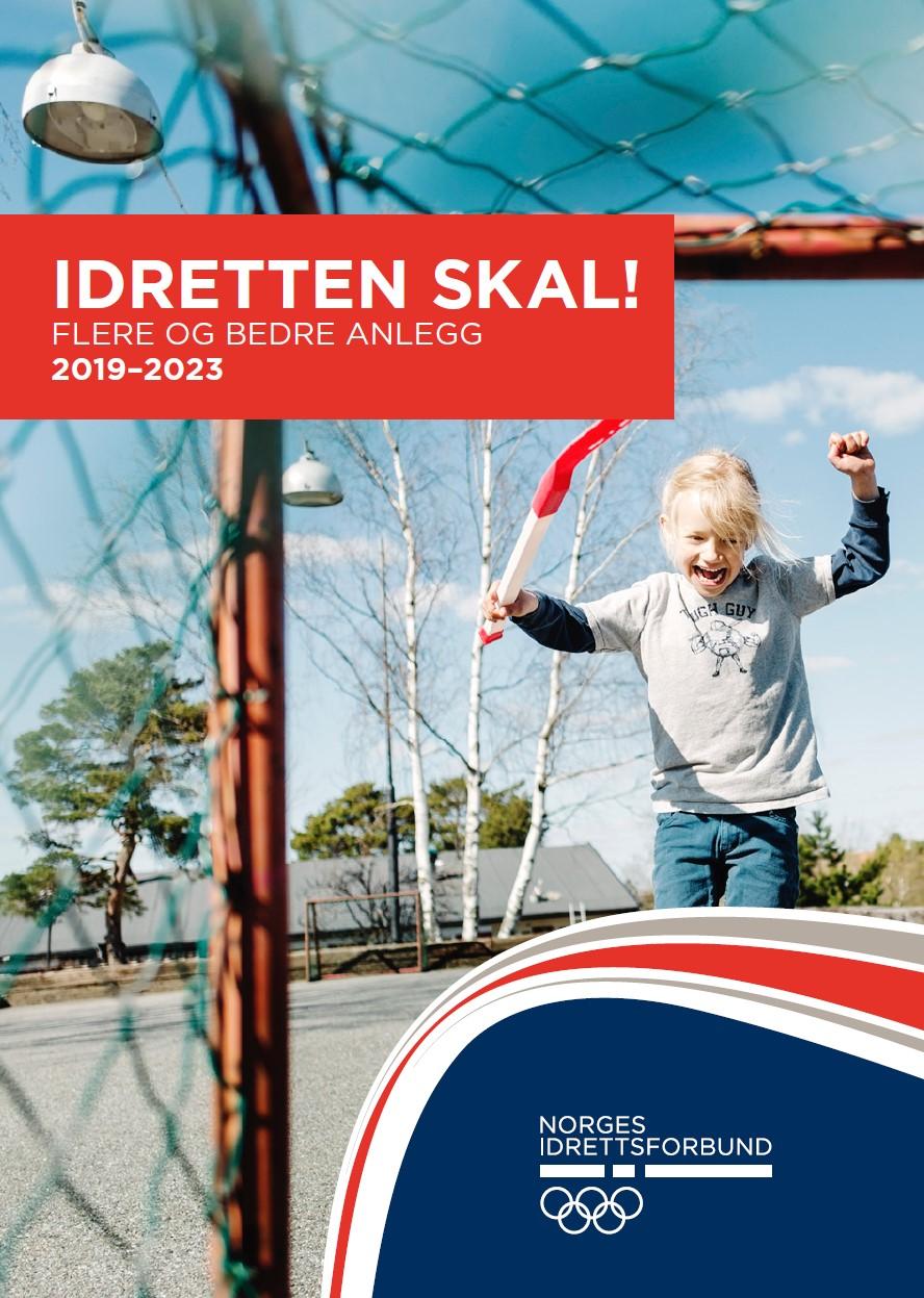 Idretten skal! Flere og bedre anlegg 2019-2023
