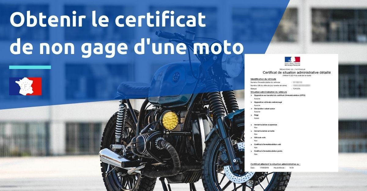 obtenir certificat de non gage moto