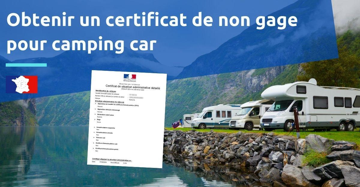 obtenir un certificat de non gage pour camping car