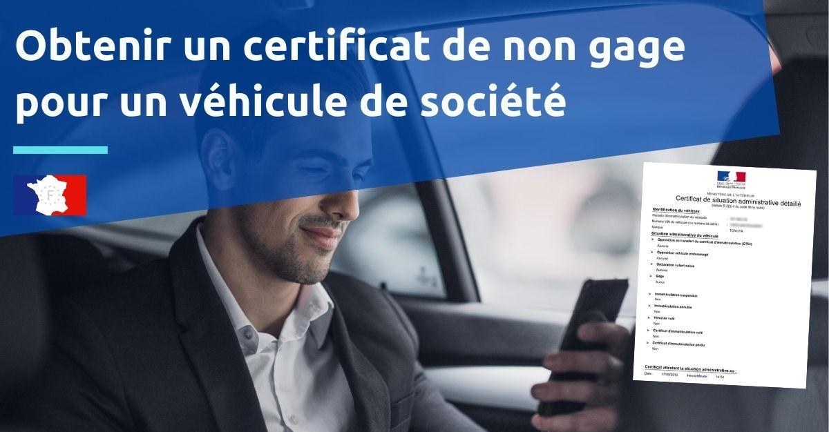 certificat de non gage pour véhicule de société