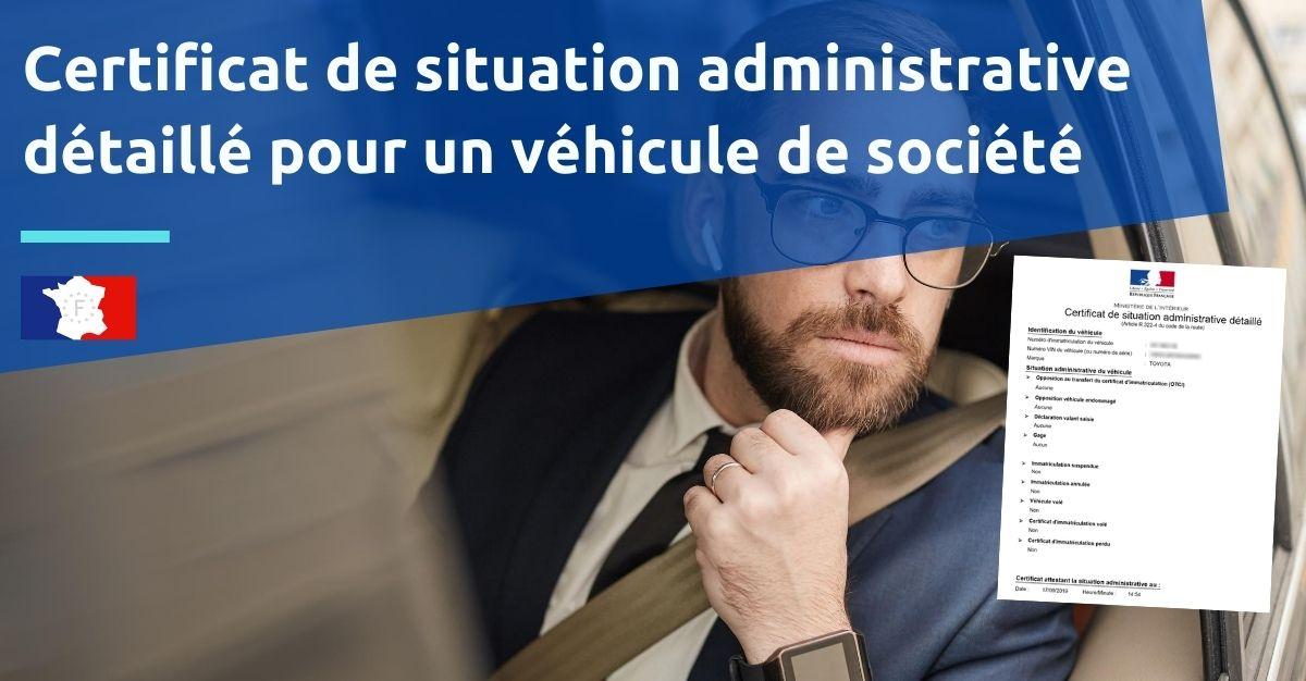 certificat de situation administrative pour vehicule de societe
