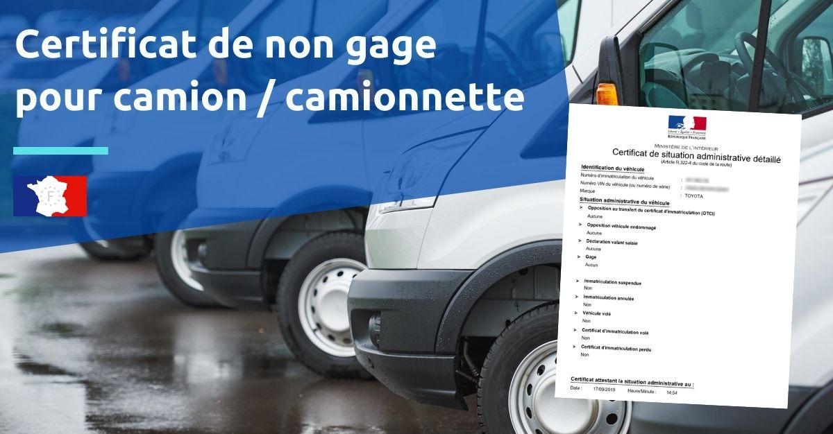 certificat de non gage camion ou camionnette