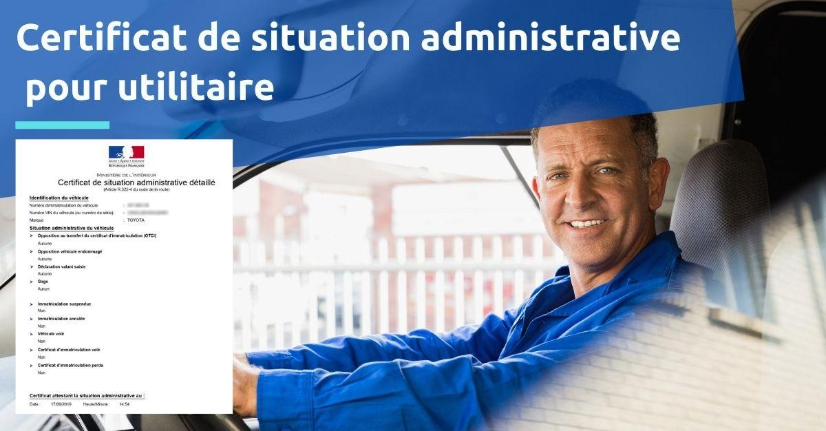 certificat de situation administrative pour utilitaire