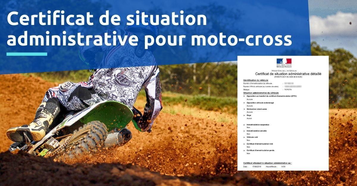 certificat de situation administrative pout moto-cross