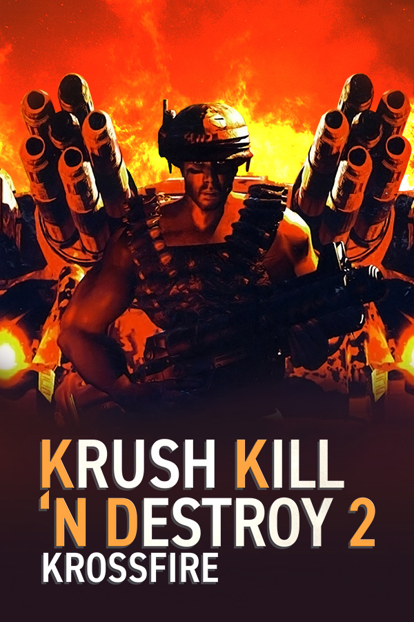 Krush Kill 'N Destroy 2 Krossfire