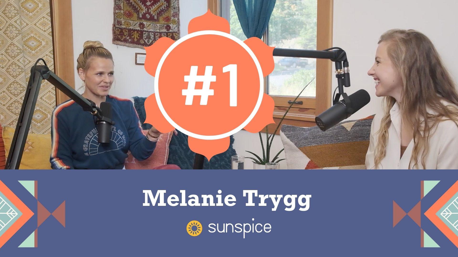#1 Melanie Trygg: Runway Fashion Designer Turned Yogi