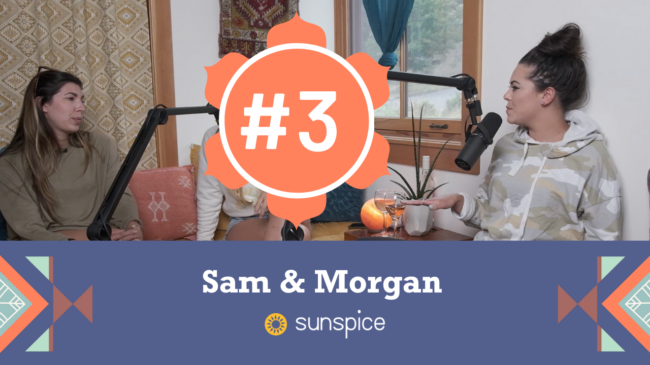 #3 Sam and Morgan: Ashley's Childhood Friends discuss daddy Issues