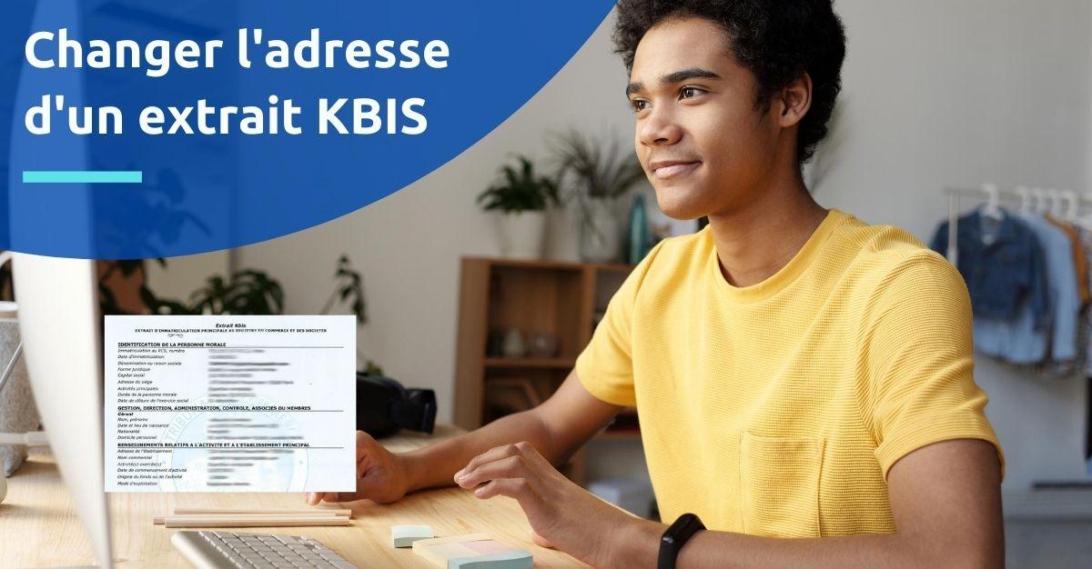 changer adresse extrait kbis