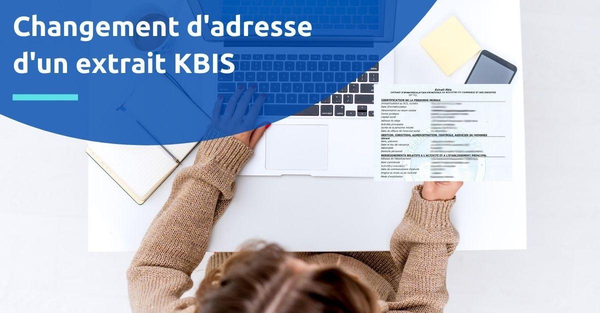 changement adresse extrait kbis