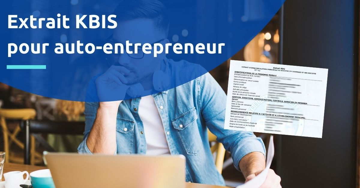 extrait kbis auto-entrepreneur